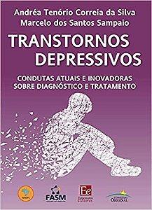 TRANSTORNOS DEPRESSIVOS - CONDUTAS ATUAIS E INOVADORAS SOBRE