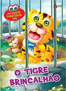 OLHOS DIVERTIDOS O TIGRE BRINCALHAO