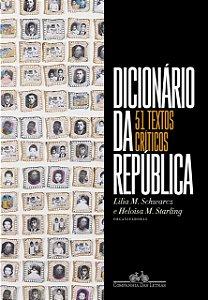 Dicionário da república: 51 textos cíticos