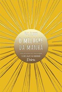 O MILAGRE DA MANHA