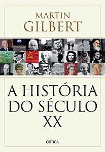 A HISTORIA DO SECULO XX
