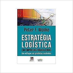 Estratégia logística em empresas brasileiras
