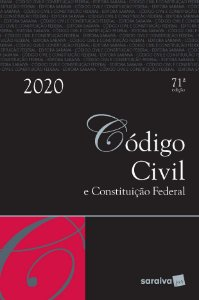 CODIGO CIVIL E CONSTITUICAO FEDERAL 2020 - 71ED