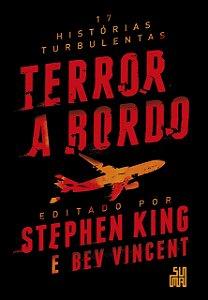 TERROR A BORDO - 17 HISTORIAS TURBULENTAS