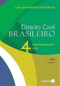 DIREITO CIVIL BRASILEIRO  VOL. 4 - RESPONSABILIDADE CIVIL