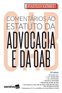 COMENTARIOS AO ESTATUTO DA ADVOCACIA E DA OAB