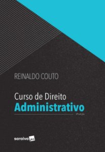 CURSO DE DIREITO ADMINISTRATIVO 4ED
