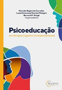 PSICOEDUCACAO EM TERAPIA COGNITIVO-COMPORTAMENTAL