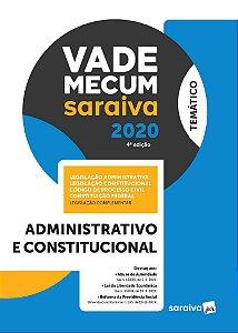 VADE MECUM ADMINISTRATIVO E CONSTITUCIONAL 2020