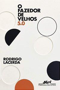 O FAZEDOR DE VELHOS 5.0