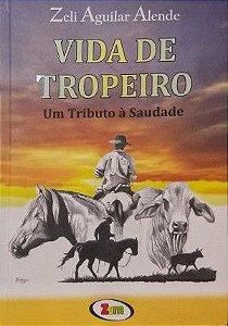 VIDA DE TROPEIRO
