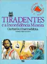 TIRADENTES E A INCONFIDENCIA MINEIRA