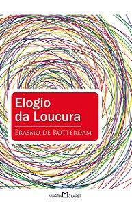 ELOGIO DA LOUCURA