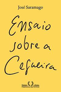 ENSAIO SOBRE A CEGUEIRA - NOVA EDICAO