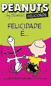 Peantus: Felicidade é... - 1153