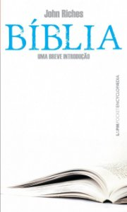 Bíblia: Uma breve introdução - 1203