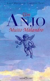 Um anjo muito malandro (Edição de bolso)