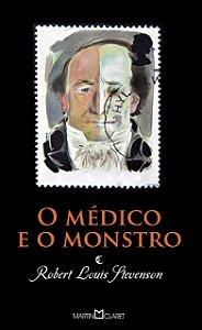 O MEDICO E O MONSTRO