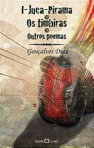 I-JUCA-PIRAMA/ OS TIMBIRAS/OUTROS POEMAS