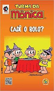 TURMA DA MONICA - CADE O BOLO? - 1111