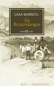 OS BRUZUNDANGAS - 288