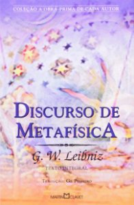 DISCURSO DA METAFISICA - VOLUME 268