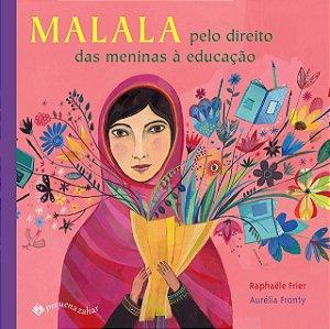 MALALA PELO DIREITO DAS MENINAS A EDUCACAO