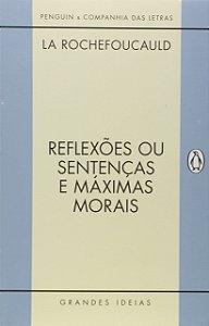 REFLEXOES OU SENTENCAS E MAXIMAS MORAIS