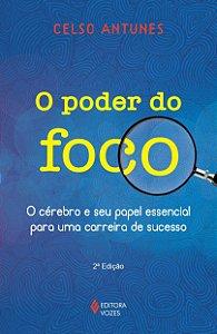 O PODER DO FOCO