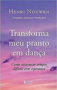 TRANSFORMA MEU PRANTO EM DANCA