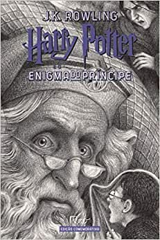 HARRY POTTER E O ENIGMA DO PRINCIPE - ED. COMEMORATIVA 20 ANOS
