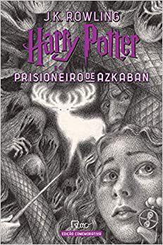 HARRY POTTER E O PRISIONEIRO DE ASKABAN - ED. COMEMORATIVA 20 ANOS