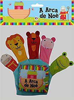 A ARCA DE NOE - LIVRO DE PANO E DEDOCHE