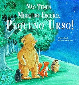 NAO TENHA MEDO DO ESCURO, PEQUENO URSO