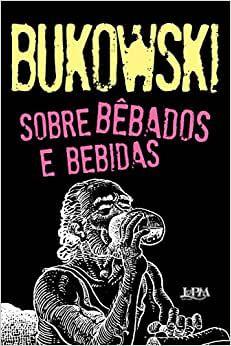 SOBRE BEBADOS E BEBIDAS