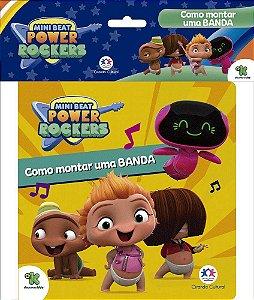 MINI BEAT POWER ROCKERS - COMO MONTAR UMA BANDA