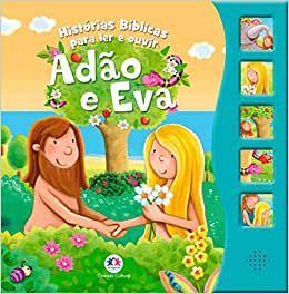 ADAO E EVA - HISTORIAS BIBLICAS PARA LER E OUVIR