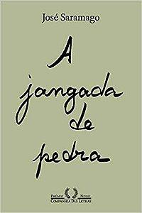 A JANGADA DE PEDRA - NOVA EDICAO