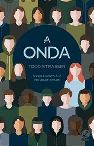 A ONDA - O EXPERIMENTO QUE FOI LONGE DEMAIS