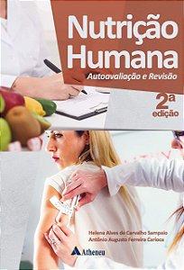 NUTRICAO HUMANA, AUTOAVALIACAO E REVISAO