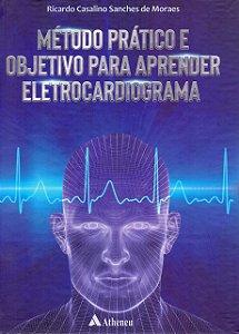 METODO PRATICO E OBJETIVO PARA APRENDER ELETROCARDIOGRAMA