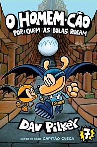 O HOMEM CAO VOL. 7 - POR QUEM AS BOLAS ROLAM
