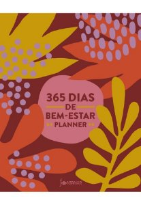 365 DIAS DE BEM-ESTAR - PLANNER