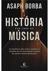 A HISTORIA POR TRAS DA MUSICA