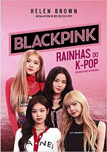 BLACKPINK - RAINHAS DO K-POP