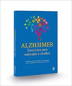 ALZHEIMER - EXERCICIOS PARA ESTIMULAR O CEREBRO