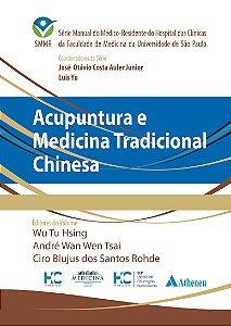 ACUPUNTURA E MEDICINA TRADICIONAL CHINESA