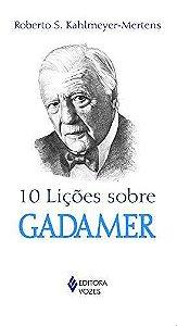 10 LICOES SOBRE GADAMER