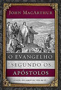 O EVANGELHO SEGUNDO OS APOSTOLOS
