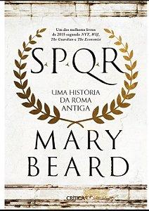 SPQR UMA HISTORIA DA ROMA ANTIGA - CAPA NORMAL
